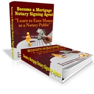 Mortgage Notary Advanced Signing Agent Training Guide