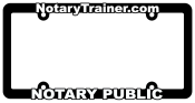 notary license plate holder, notary public license tag holder, mobile notary services, notary certified mobile notary, mortgage notary licen, escrow, loan signing agent, loan closer, loan signing, loan closing, loan signing agent, loan closer, signing