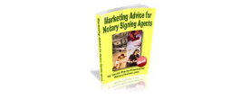 Marketing Advice for Notary Signing Agents, How to Earn Money as a Notary Signing Agent