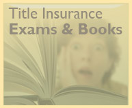 Title Insurance Practice Examination Questions, Pass the NJ Title Insurance Exam